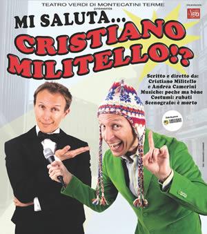 CRISTIANO MILITELLO in MI SALUTA... Cristiano Militello